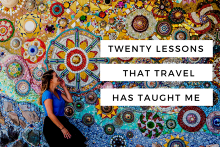 20 lessons that travel has taught me