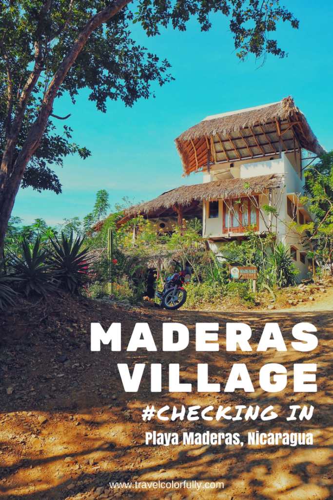 Why you need to check out Maderas Village. It's only a short ride from the popular backpacker town of San Juan Del Sur. It will easily become your favorite part about your trip to Nicaragua.