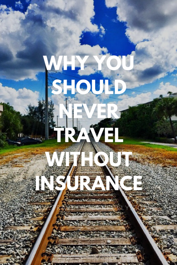 Never go on a trip without travel insurance. It's helped me so many times that I'd never leave home without it.