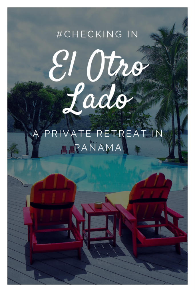 Check Into El Otro Lado, a gorgeous private retreat in Panama!