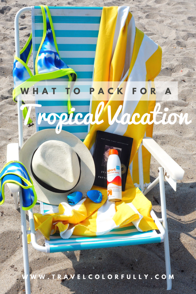 What to pack for a tropical vacation! The essentials!