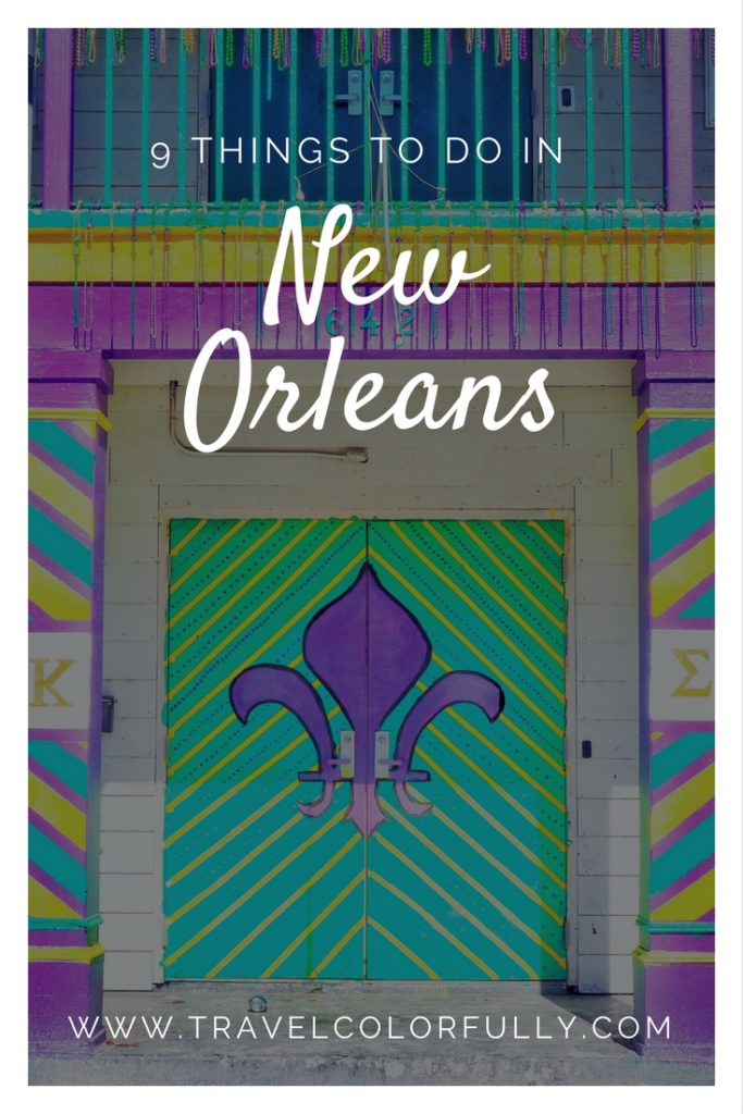 Nine Things You Have To Do In New Orleans!