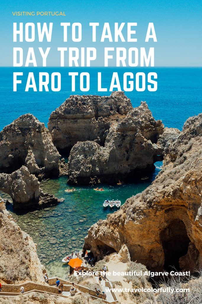 Take a day trip from Faro to Lagos and experience the gorgeous Algarve Coast