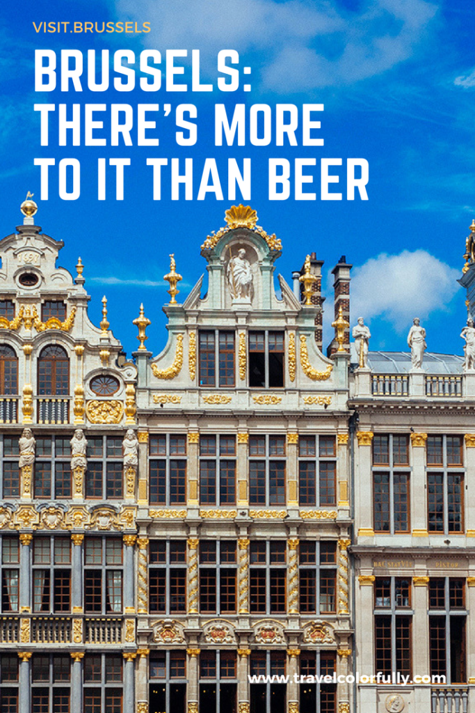 There's More To Brussels Than Delicious Beer!