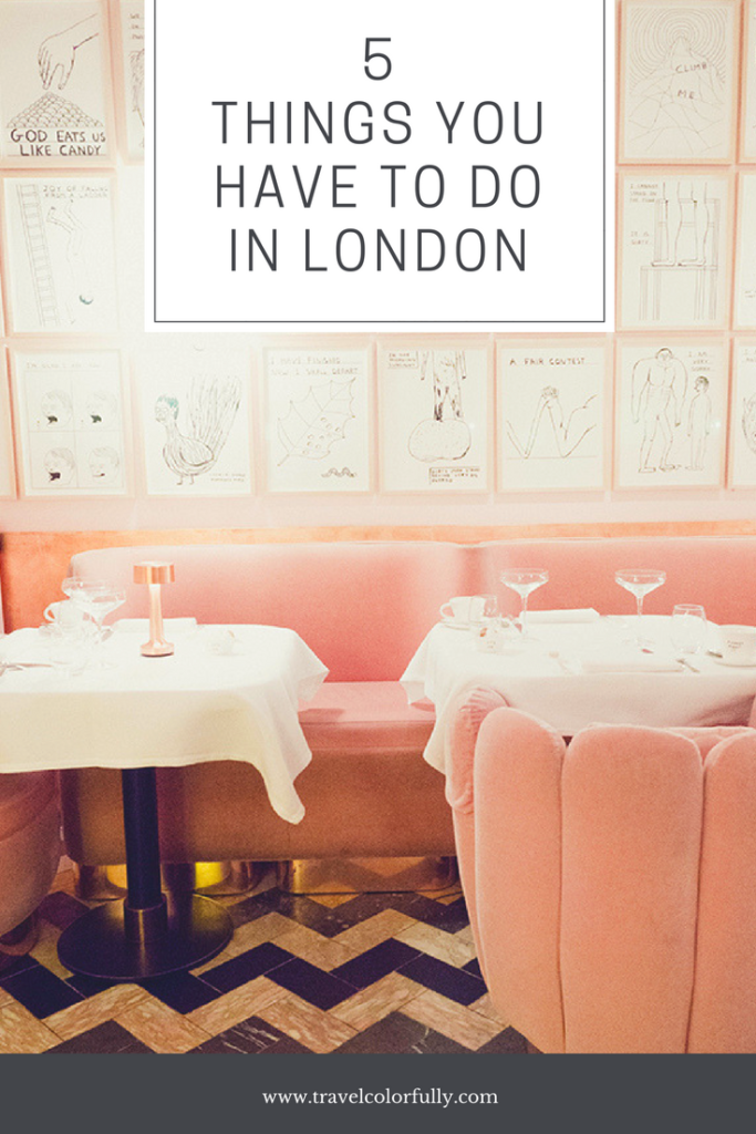 Five Things You Have To Do In London!