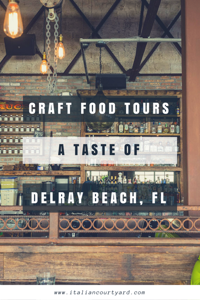 Get a taste of Delray Beach, FL with Craft Food Tours!